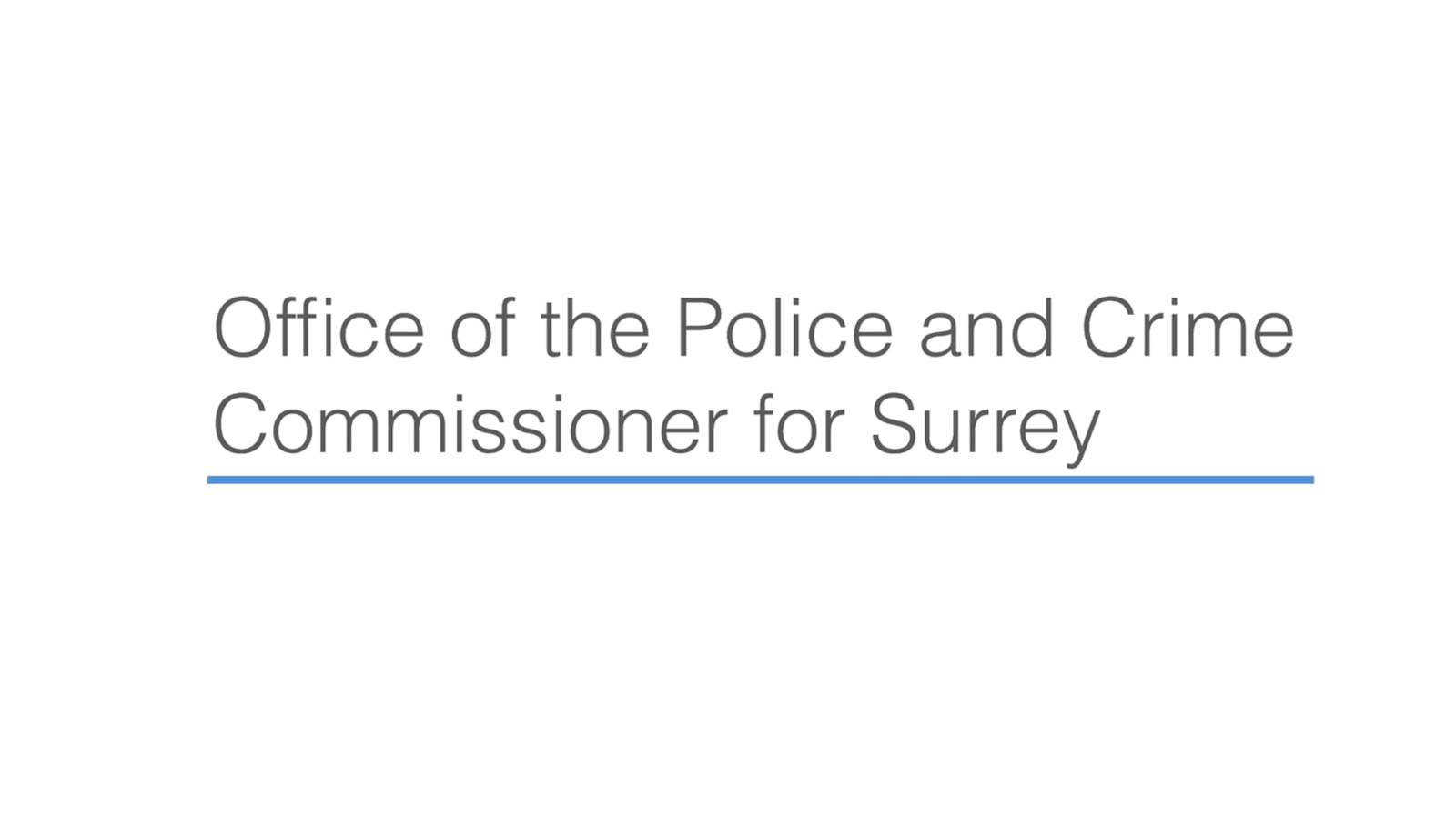 Statement by the Office of the Police and Crime Commissioner for Surrey